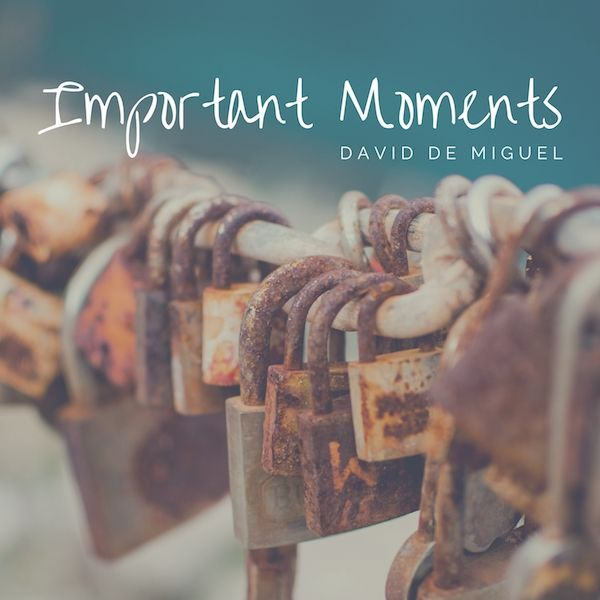 Important Moments